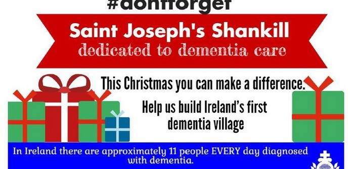 #dontforget Saint Joseph's Shankill, this Christmas and help them become Ireland's first dementia village
