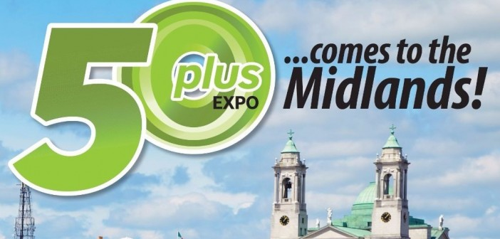 The 50 Plus Expo is coming to Athlone